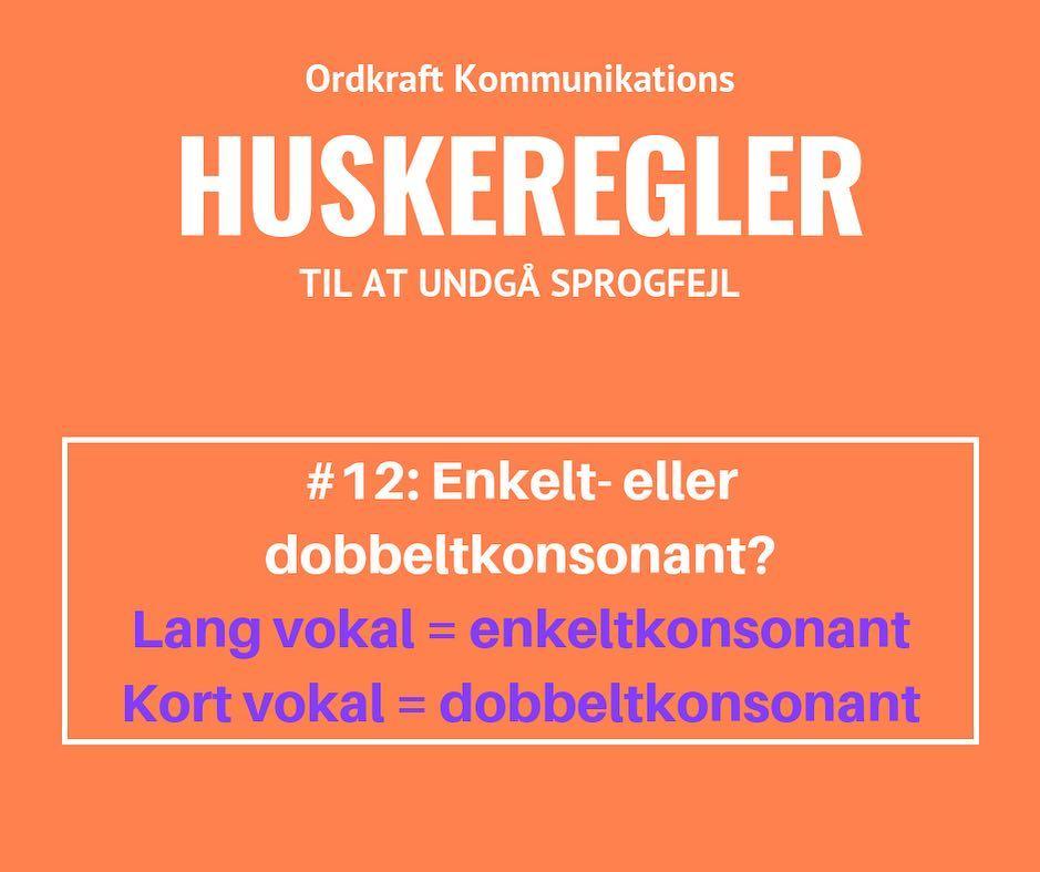 Huskeregel til at undgå sprogfejl med enkelt- og dobbeltkonsonant. Fra Ordkraft Kommunikation.