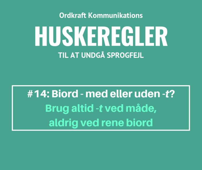 Huskeregel, biords-t